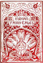 Indian Fairy Tales [Illustrated] (English Edition)