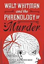Walt Whitman and the Phrenology of Murder (Eugene Lannon Mysteries Book 1)