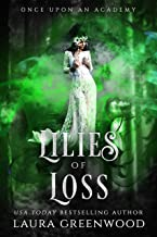 Lilies Of Loss (Once Upon An Academy Book 2)