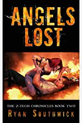 Angels Lost (The Z-Tech Chronicles Book 2) Kindle Edition