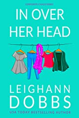 In Over Her Head (Corporate Chaos Book 1) Kindle Edition