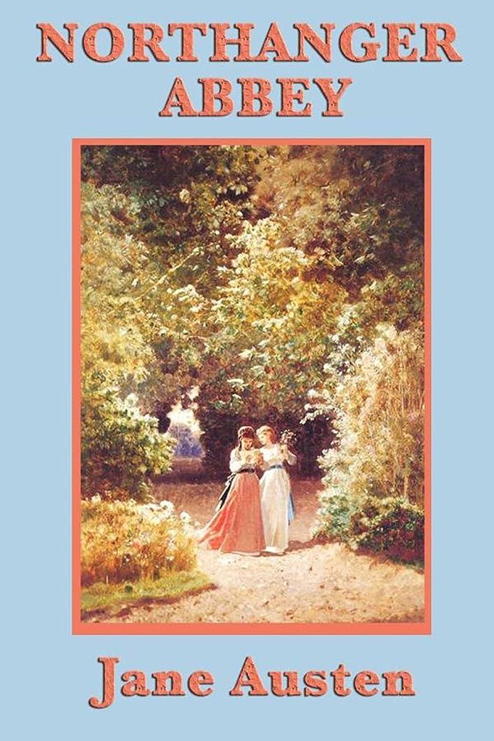 いま滅びるラボNorthanger Abbey (Start Publishing) (English Edition)