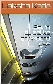 Sal 'n duidelike antwoord gee (Afrikaans Edition)