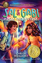 Sal and Gabi Break the Universe (Sal and Gabi Novel, A Book 1)