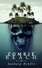 Zombie Beach: The Mike Beem Chronicles Volume Four