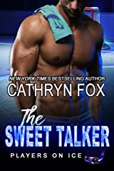 The Sweet Talker (Players on Ice Book 11) Kindle Edition