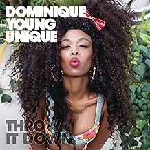 Best dominique young unique throw it down mp3 Reviews