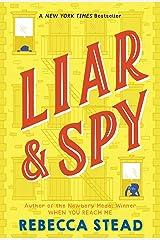 Liar & Spy Kindle Edition
