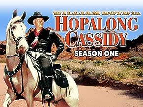 Hopalong Cassidy, Season One
