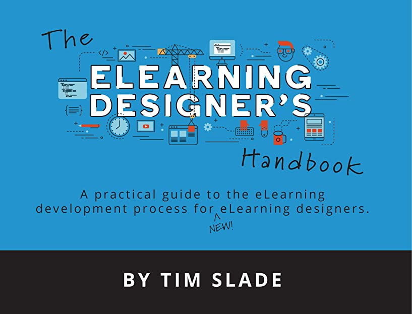 エンジニアリングその結果息苦しいThe eLearning Designer's Handbook: A Practical Guide to the eLearning Development Process for New eLearning Designers (English Edition)