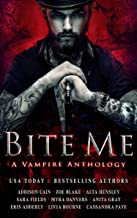 Bite Me: A Vampire Anthology
