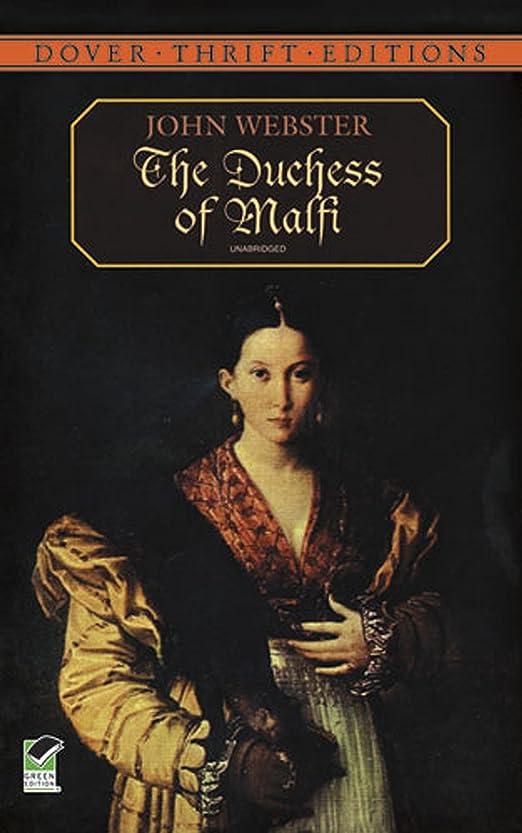 預言者構想する立場The Duchess of Malfi (Dover Thrift Editions) (English Edition)