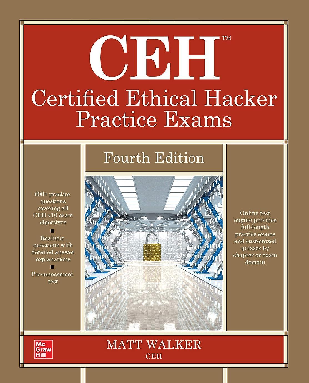 粘着性求める建築CEH Certified Ethical Hacker Practice Exams, Fourth Edition (English Edition)