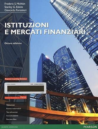 Istituzioni e mercati finanziari. Con aggiornamento oline