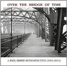 Over the Bridge of Time: A Paul Simon Retrospective 1964-2011