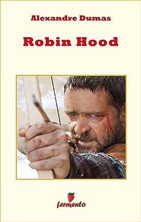 Robin Hood (Emozioni senza tempo Vol. 127)