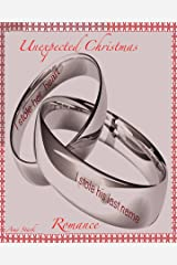 Unexpected Christmas Romance Kindle Edition