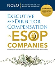 Executive and Director Compensation in ESOP Companies, 7th Ed