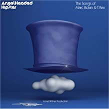 Angel headed Hipster: The Songs of Marc Bolan & T. Rex