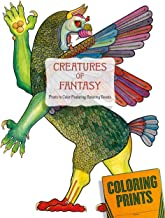 Creatures of Fantasy: An Adult Coloring Book Featuring Unicorns, Dragons, Griffins and More