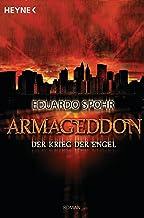 Armageddon - Der Krieg der Engel: Roman (German Edition)