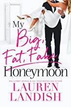 My Big Fat Fake Honeymoon