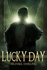 Lucky Day (Tales from the Behindbeyond) Kindle Edition