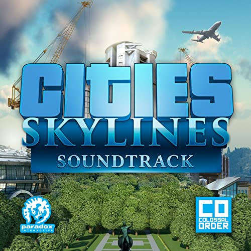 Cities: Skylines (Original Game Soundtrack) by Paradox