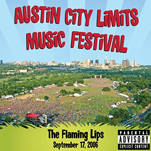 Live at Austin City Limits Music Festival 2006 [Explicit] by