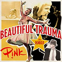 Beautiful Trauma (The Remixes) [Explicit]