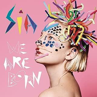 we are born sia