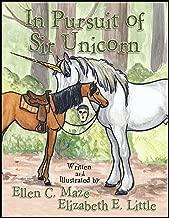 In Pursuit of Sir Unicorn