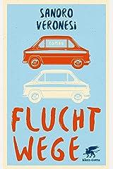 Fluchtwege: Roman (German Edition) Format Kindle