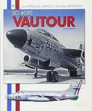 SNCASO Vautour (Les Matériels de l'Armée de l'Air) (French Edition)