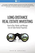 Long-Distance Real Estate Investing: How to Buy, Rehab, and Manage Out-of-State Rental Properties (English Edition)
