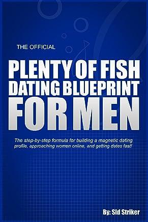 The Official Plenty of Fish Dating Blueprint for Men