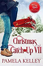 Christmas Catch-Up VII (River's End Ranch Book 61)