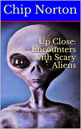 Up Close: Encounters with Scary Aliens