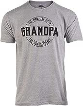 Grandpa: Man, Myth, Bad Influence   Funny Dad Joke Papa Grandfather Humor Shirt for Men T-Shirt