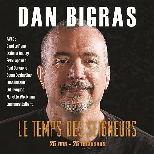 Un Homme Ca Pleure Aussi Feat Eric Lapointe By Dan Bigras On Amazon Music Amazon Com