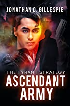 Ascendant Army (The Tyrant Strategy Book 3) (English Edition)