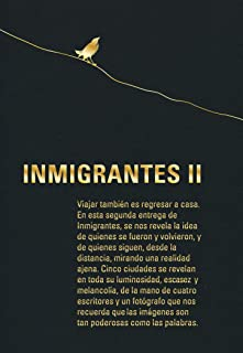 Inmigrantes II: Barranquilla, Barcelona, Boston, Leipzig, Londres (Spanish Edition)