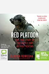 Red Platoon: A True Story of American Valour Audio CD