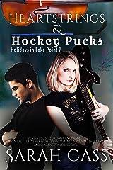 Heartstrings & Hockey Pucks (Holidays in Lake Point 7) Kindle Edition