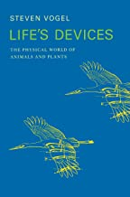 Life's Devices: The Physical World of Animals and Plants (English Edition)