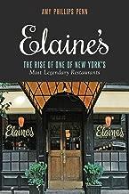 Elaine's: The Rise of One of New York's Most Legendary Restaurants