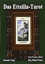 Das Etteilla-Tarot: 78 Tarotkarten. Theoretischer und praktischer Unterricht über das Buch Thot oder über die höhere Kraft, Natur und Mensch mit ... erteilen, nach der Ägypter wunderbarer Kunst