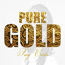 Pure Gold -Tony Curtis