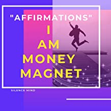 I Am Money Magnet | Positive Affirmations | 21 Days