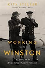 Working with Winston: The Unsung Women Behind Britain's Greatest Statesman